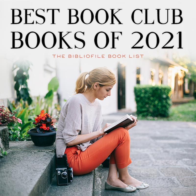 The Best Book Club Books of 2021 (Anticipated)