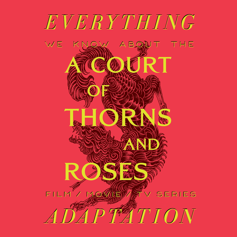 A Court of Thorns and Roses Hulu TV Series: What We Know