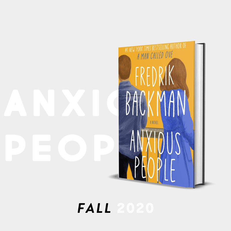 Fall 2020 Pick: Anxious People