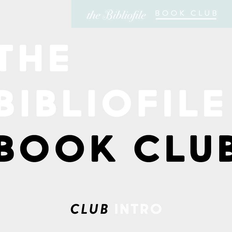 Introducing: The Bibliofile Book Club