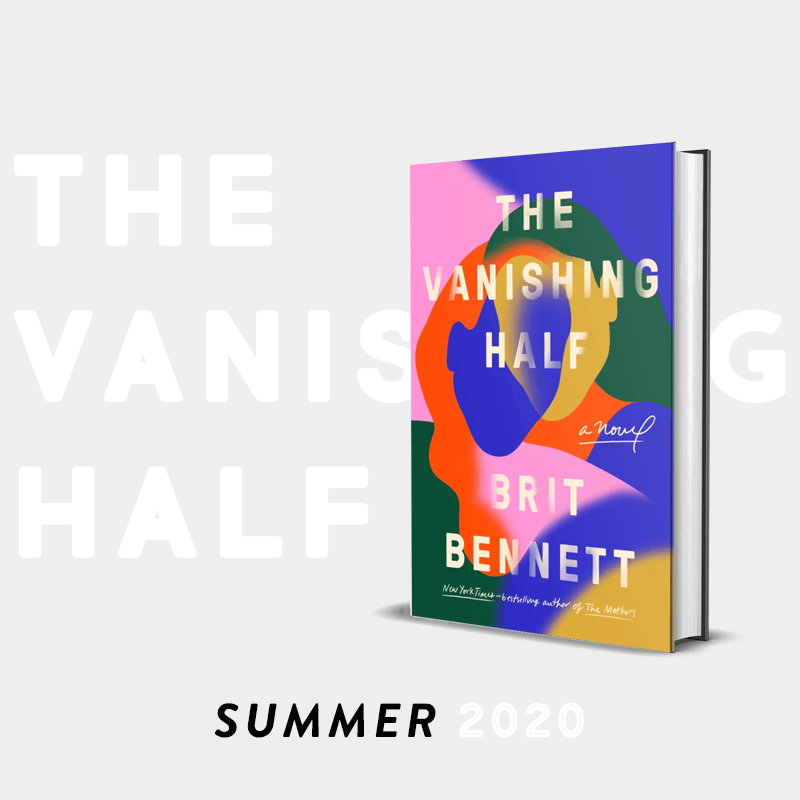 Summer 2020 Pick: The Vanishing Half