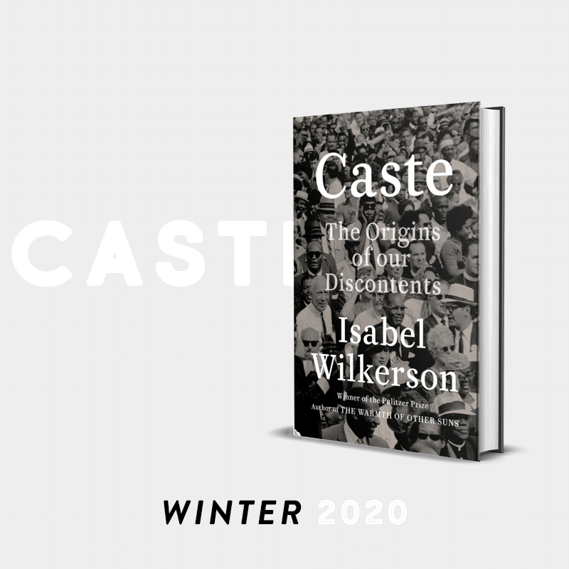 Winter 2020 Pick: Caste