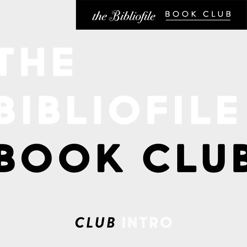 Introducing: The Bibliofile Book Club