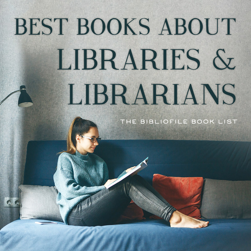 50 Best Books About Libraries or Librarians