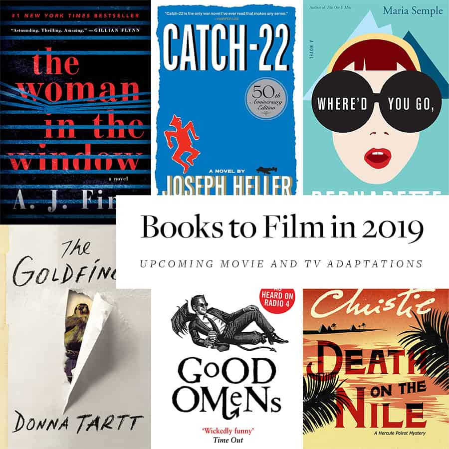 Books To Movies Tv In 2019 30 Upcoming Adaptions The Bibliofile