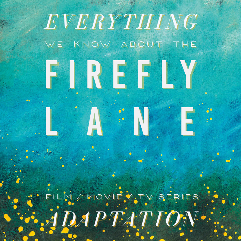 Firefly Lane Netflix Series: What We Know