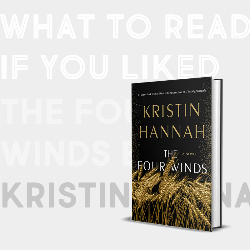 Books Like The Four Winds: 8 Great Books to Read Next