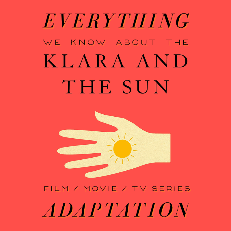 Klara and the Sun Movie: What We Know