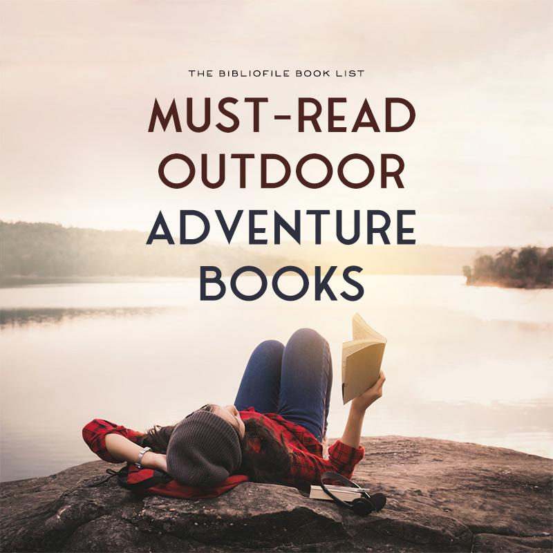 Best Outdoor Adventure & Wilderness Survival Books