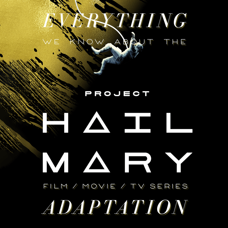 Project Hail Mary Movie: What We Know