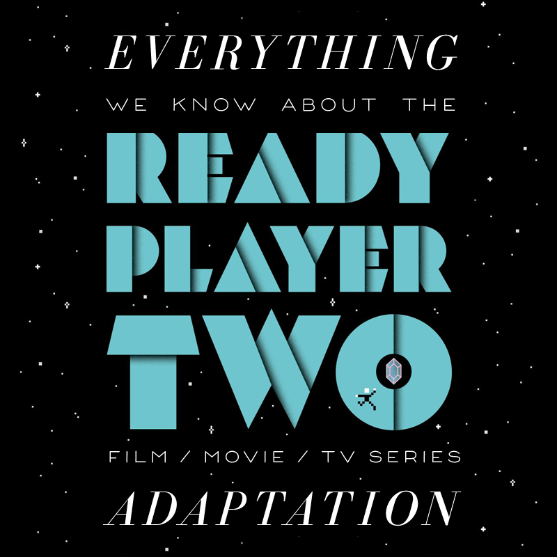 Ready Player Two Movie: What We Know