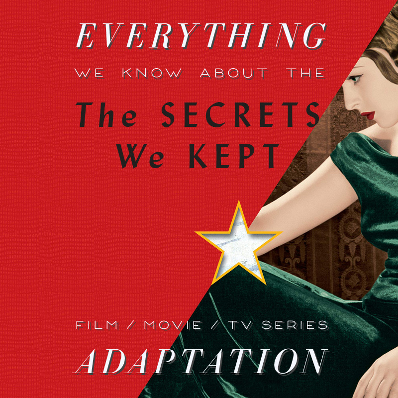 The Secrets We Kept Movie: What We Know