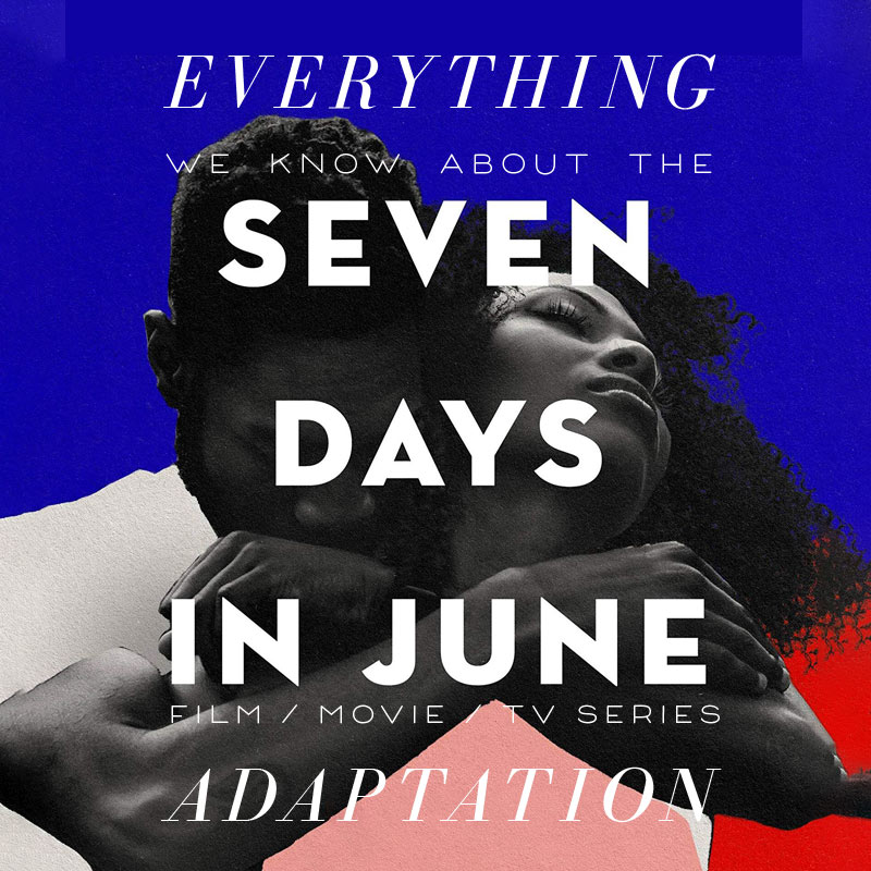 Seven Days in June TV Series: What We Know