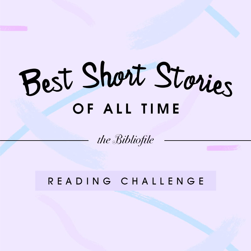 Best Short Stories of All Time: Reading Challenge - The Bibliofile