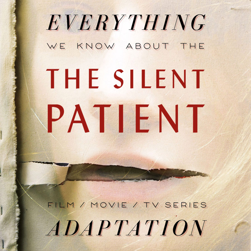 The Silent Patient Movie: What We Know