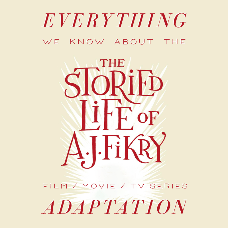 The Storied Life of A.J. Fikry Movie: What We Know