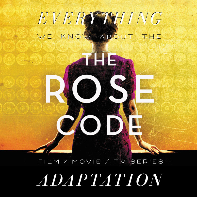 The Rose Code TV Series: What We Know