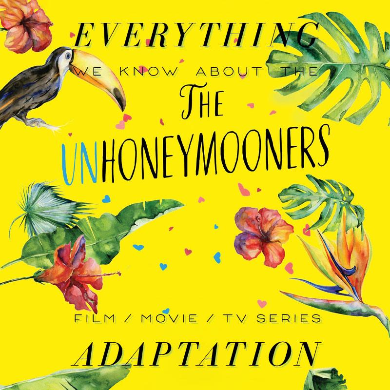 The Unhoneymooners Movie: What We Know