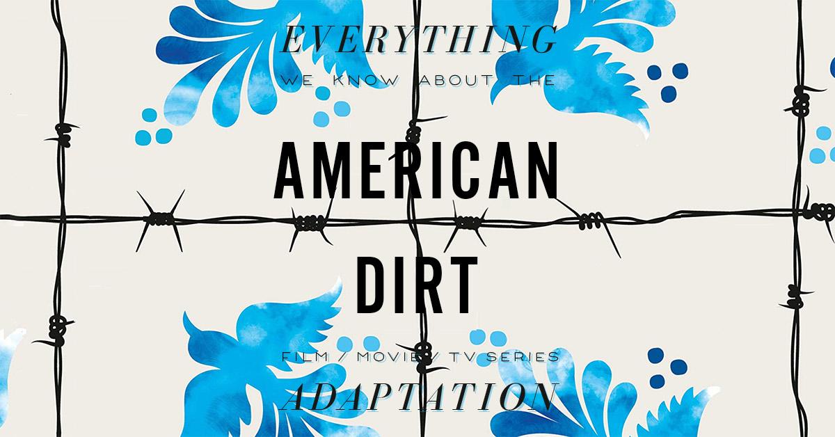 American Dirt Summary