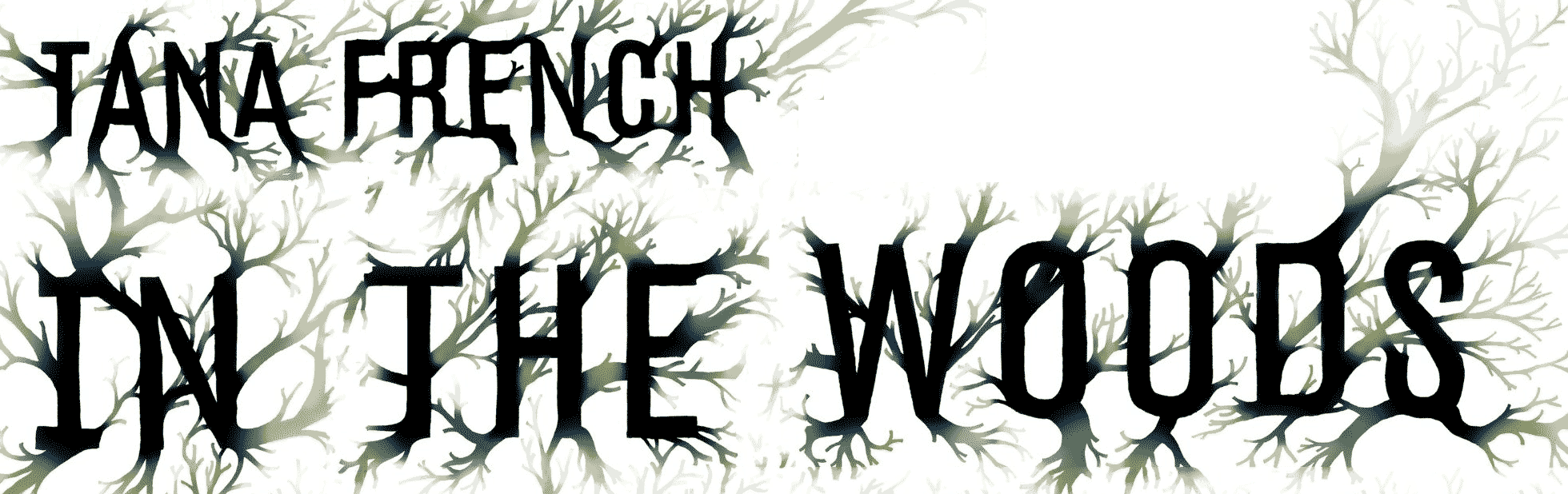in the woods tana french