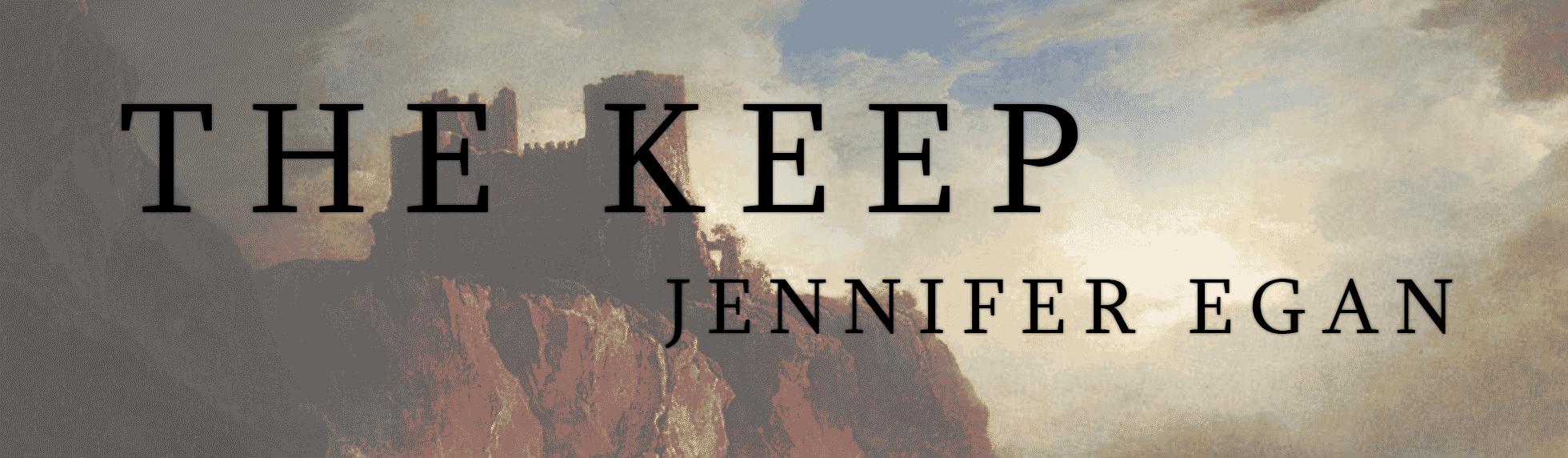the keep jennifer egan
