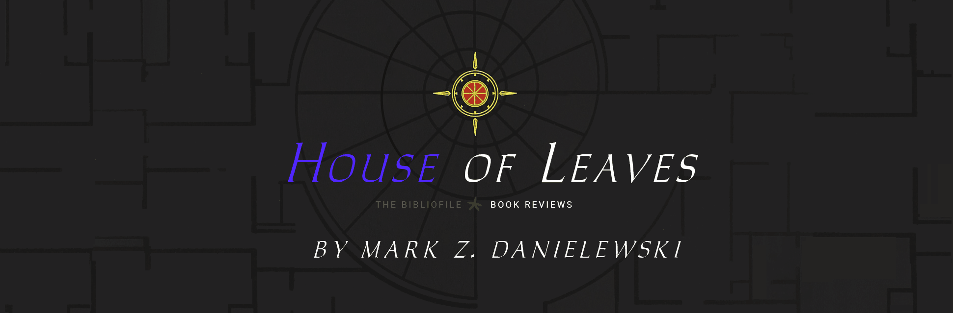 house of leaves by mark danielewski