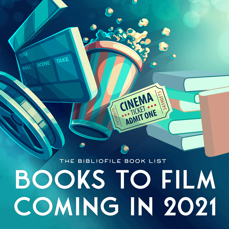 2021 books to movies books to film adaptations tv show tv series mini-series limited series