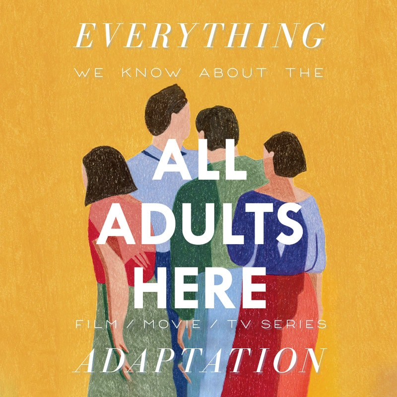 all adults here tv series trailer release date cast movie emma straub adaptation plot