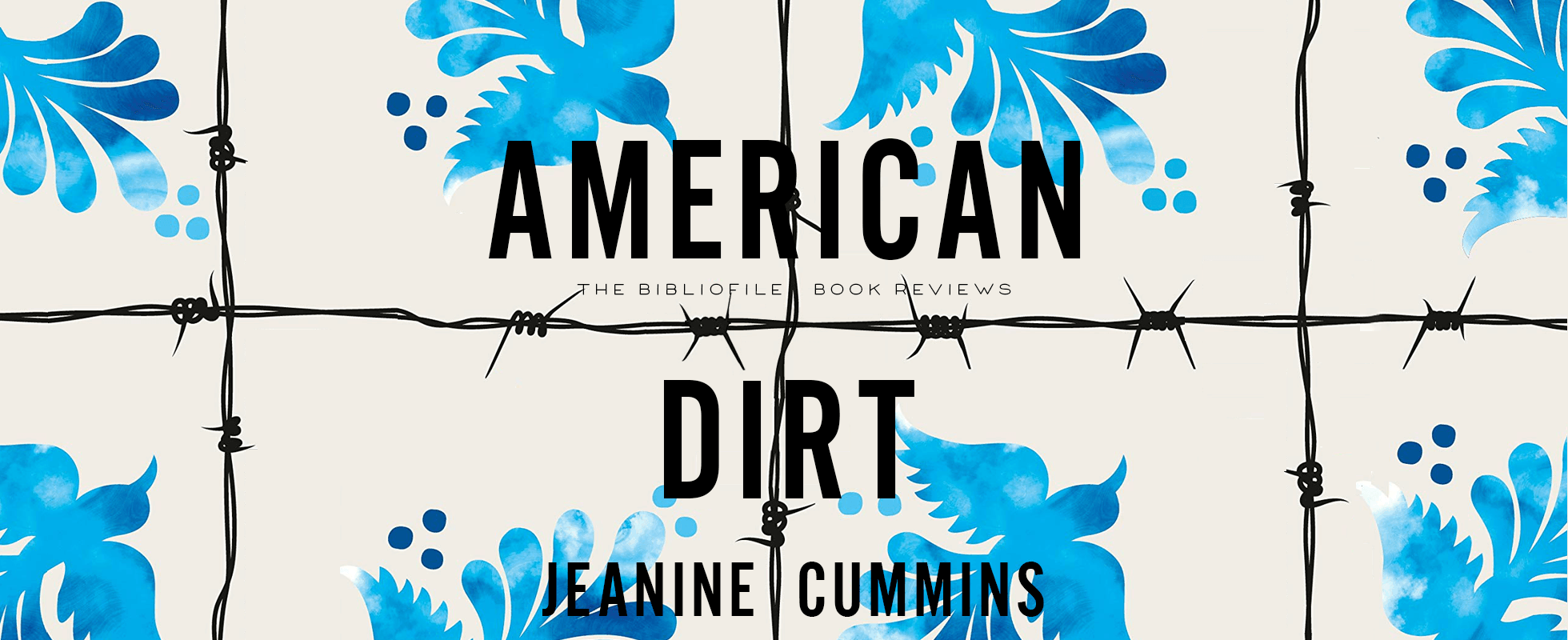 american dirt jeanine cummins book review plot summary synopsis