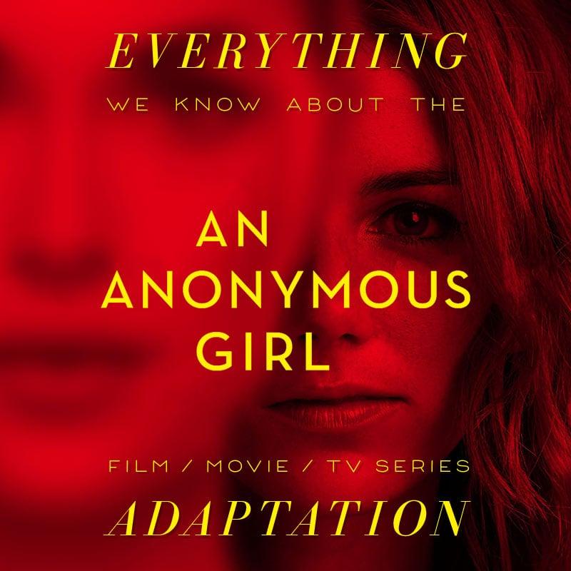 an anonymous girl movie tv show series movie  trailer release date cast adaptation plot Greer Hendricks and Sarah Pekkanen'