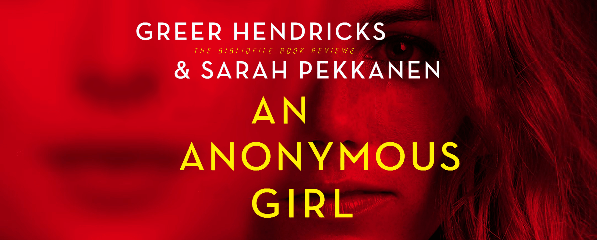anonymous girl sarah pekkanen greer hendricks
