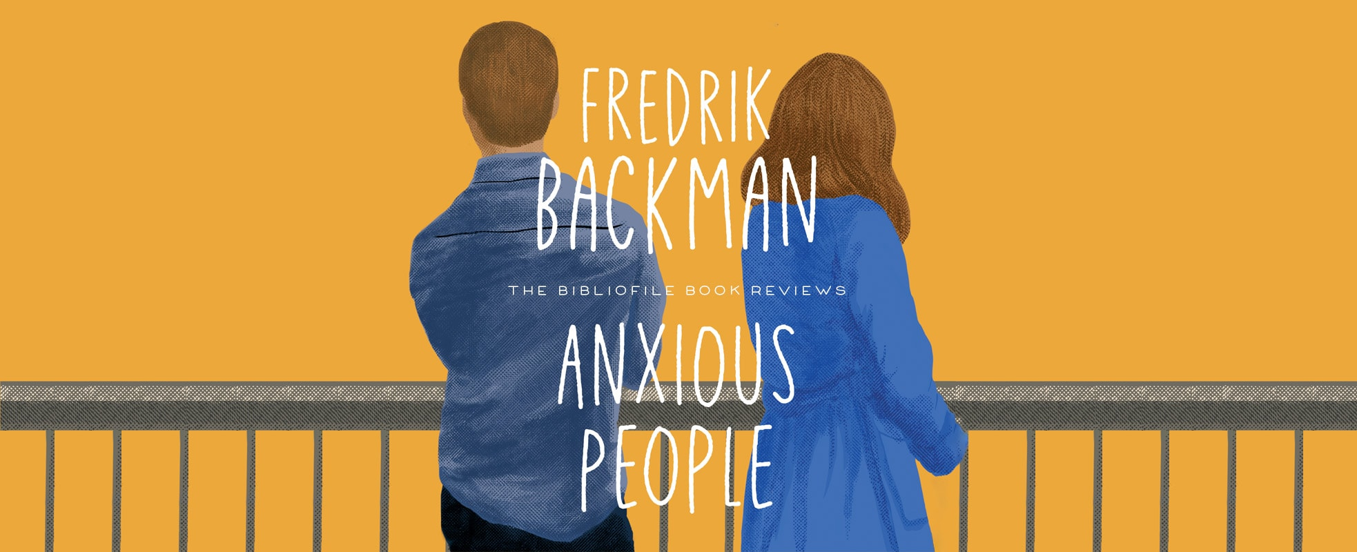anxious people by fredrik backman Book Summary, Chapter-by-Chapter Summary, Detailed Plot Synopsis, Book Review