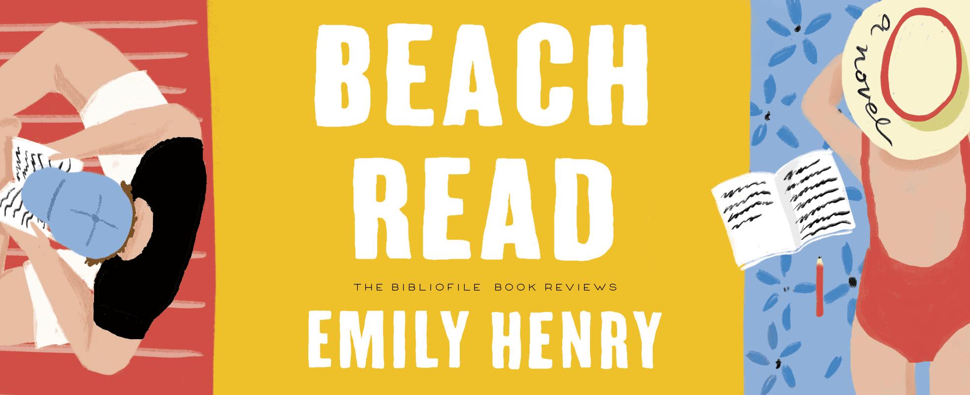 beach read by emily henry review summary plot book summary