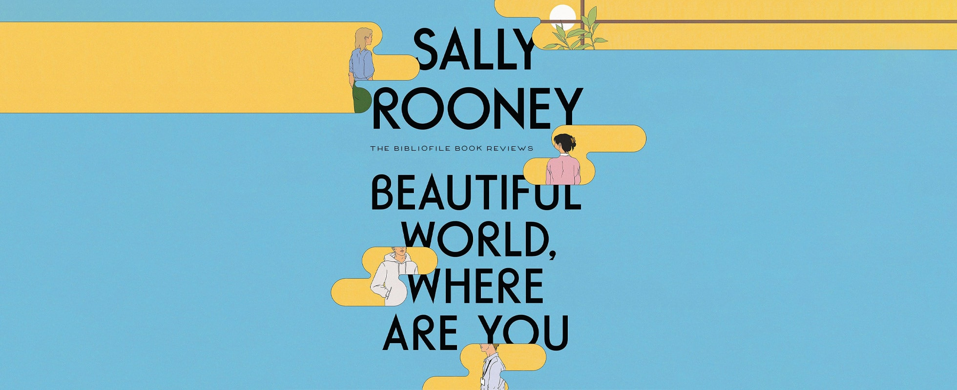 beautiful world, where are you by sally rooney book review plot summary synopsis review ending discussion spoilers