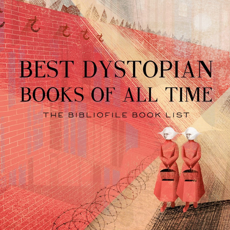 best dystopian books of all time top dystopias ever written book list