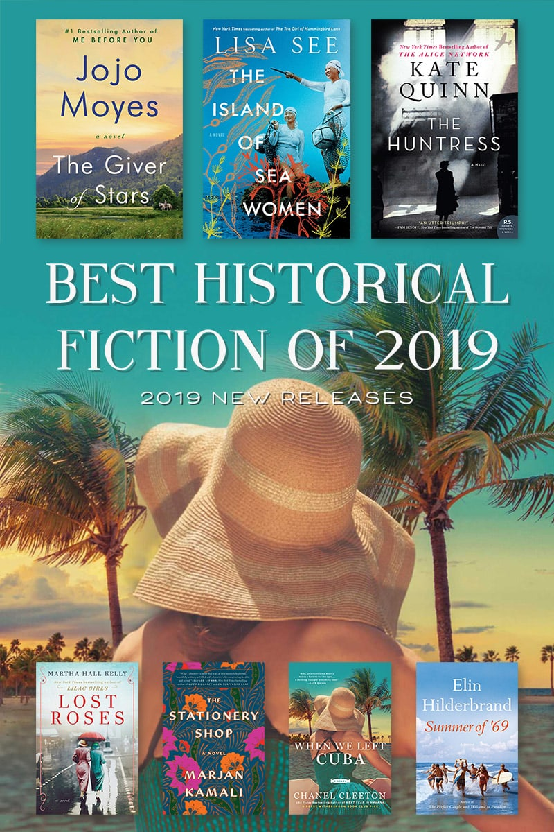 best historical fiction books 2019 books to read new release