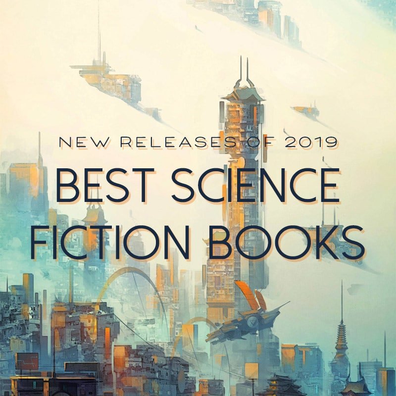 best science fiction sci-fi scifi  2019 books to read new release