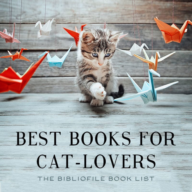 best books for cat lovers books about cats kittens felines literary cats