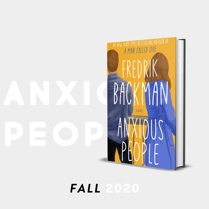 the bibliofile book club fall 2020 anxious people by frederik backman