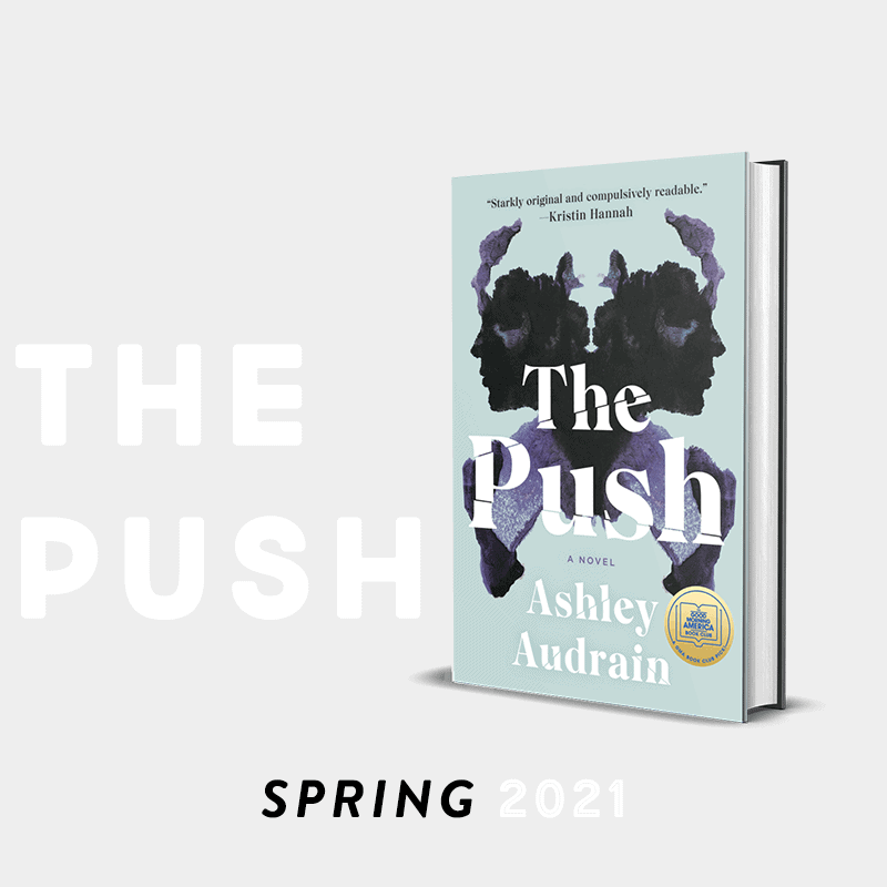 spring 2021 the bibliofile book club pick the push by ashley audrain