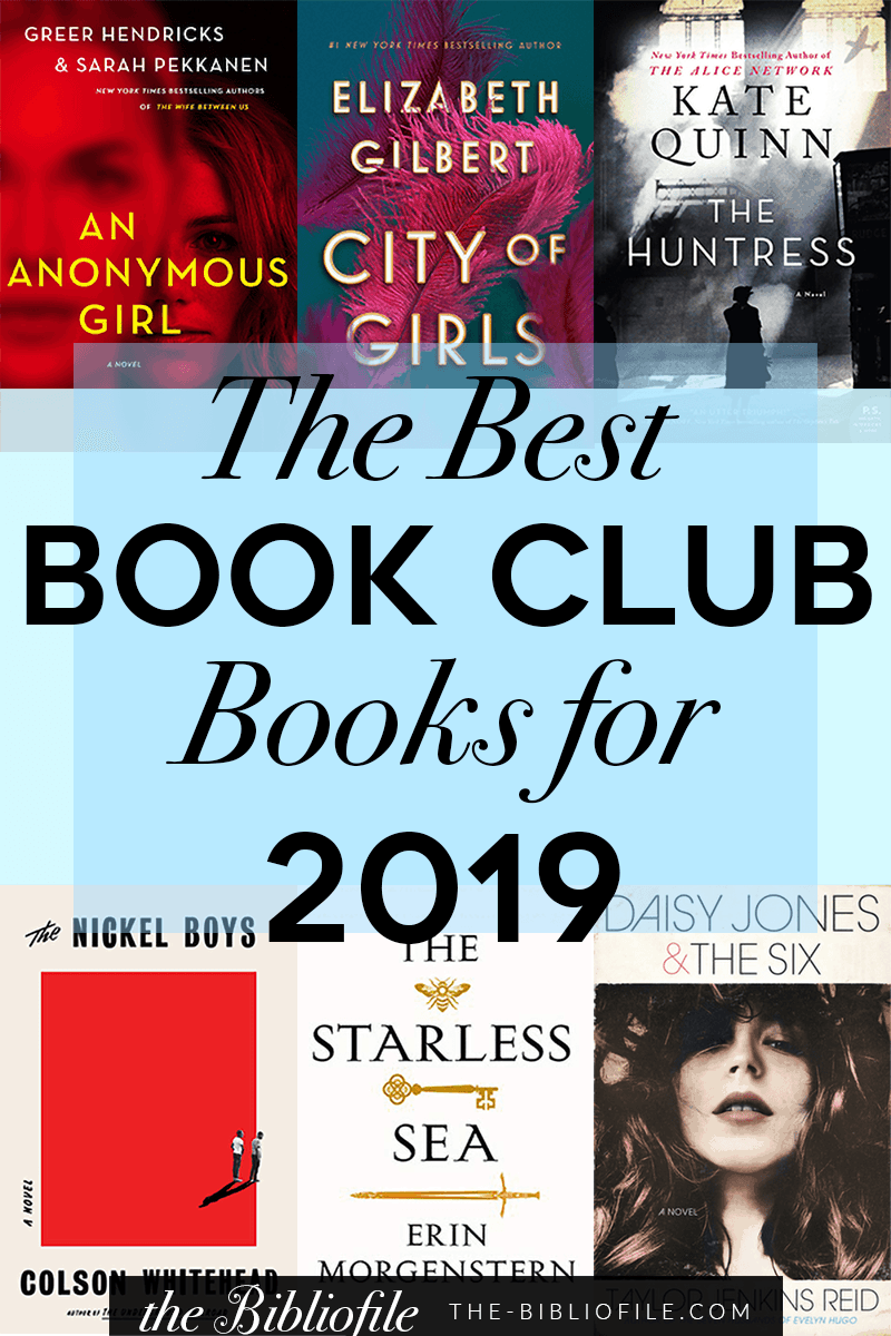 Best Books For Book Clubs 2019 15 Best Book Club Books for 2019 – The Bibliofile