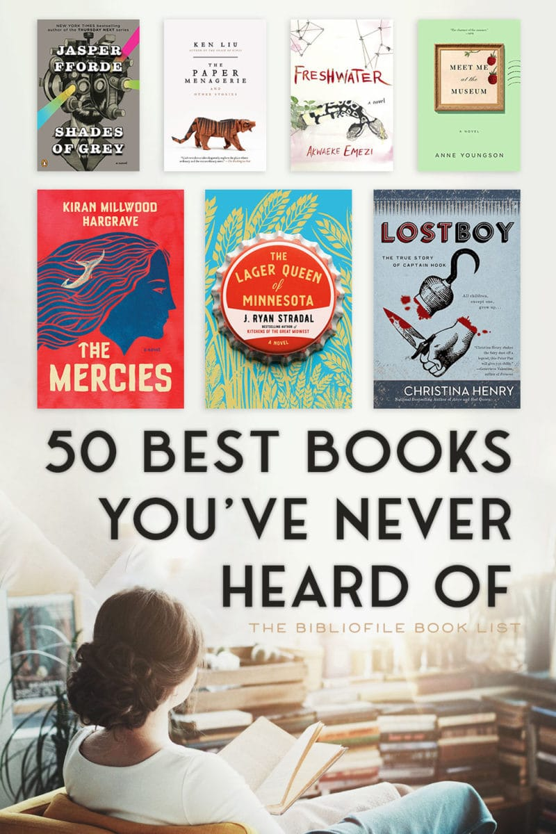 best books you've never heard of or haven't read lesser known books