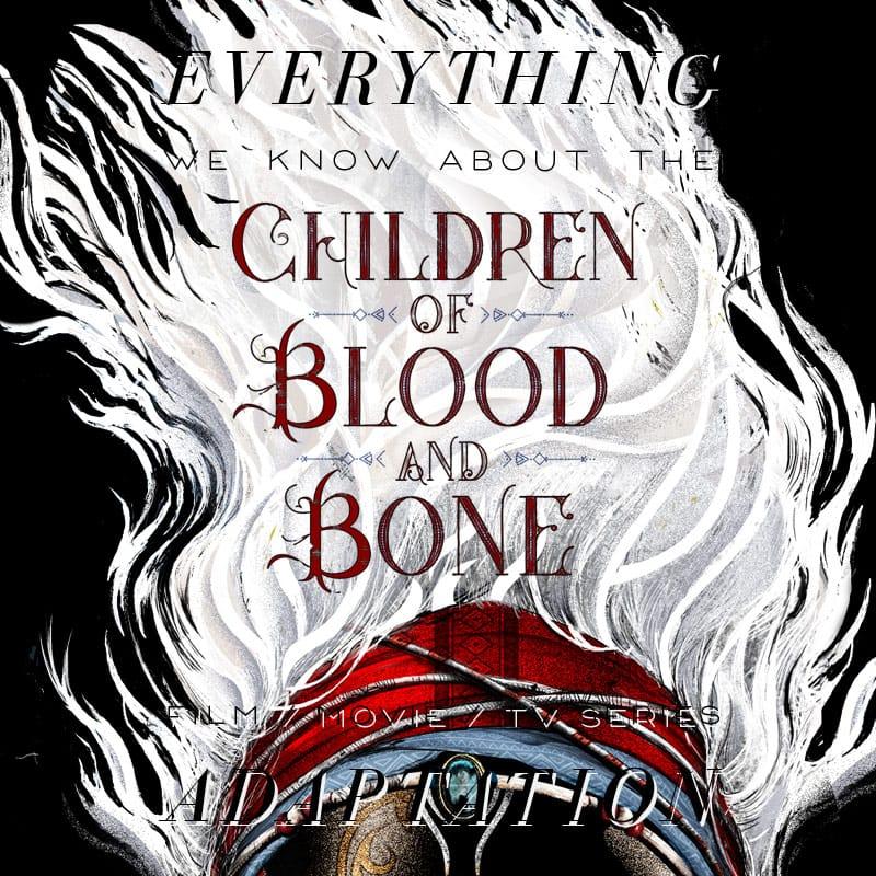 children of blood and bone legacy of orisha tomi adeyemi disney fox movie release date cast trailer plot