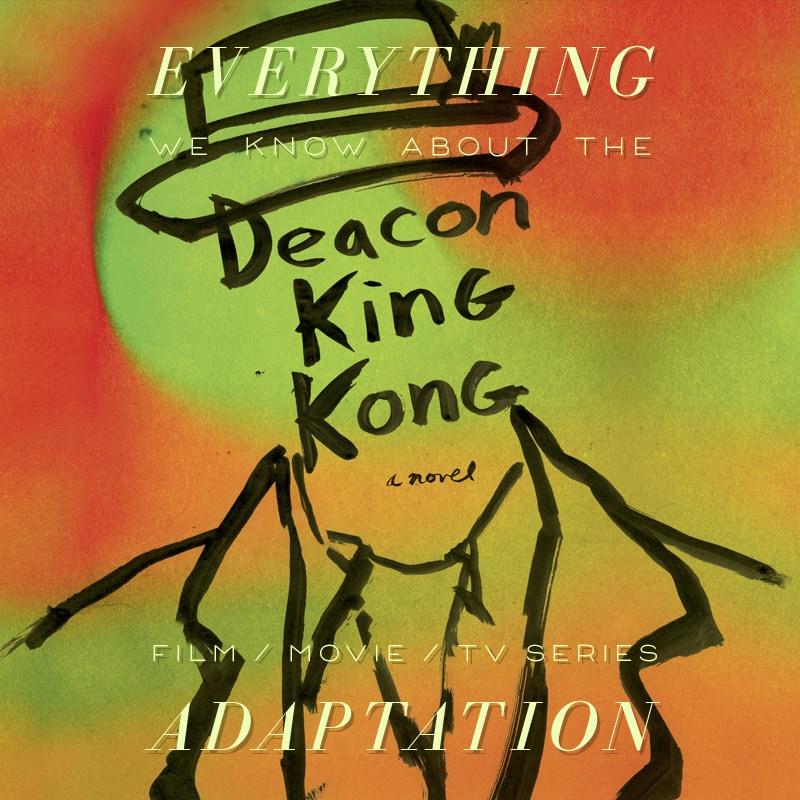 deacon king kong james mcbride tv series movie release date cast trailer plot