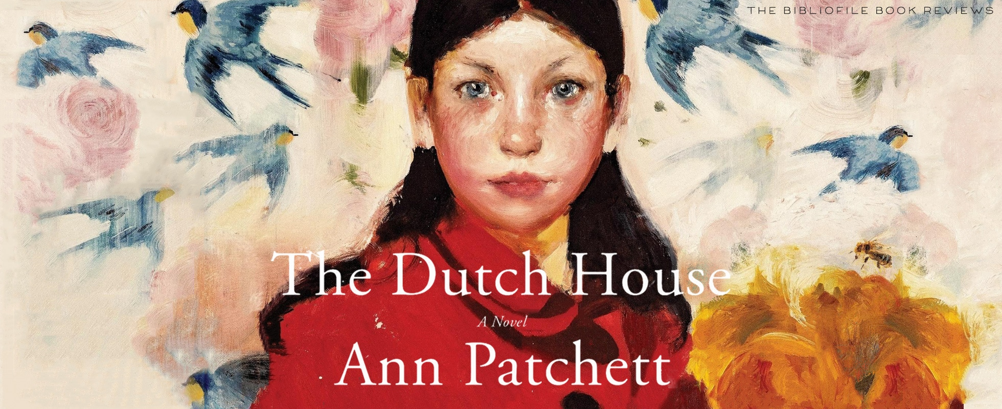 dutch house ann patchett summary book review synopsis