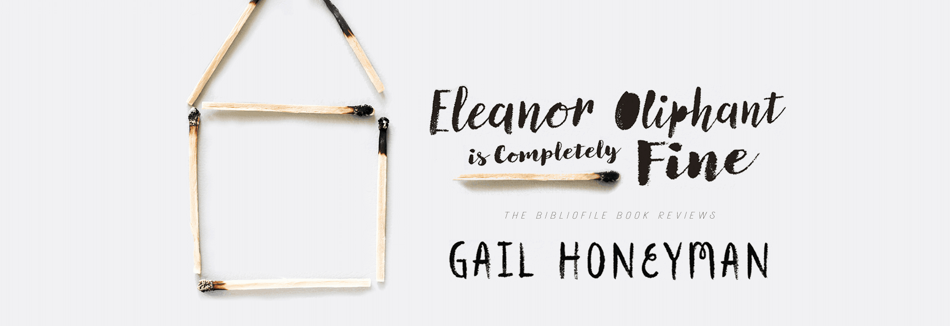 eleanor oliphant is completely fine gail honeyman