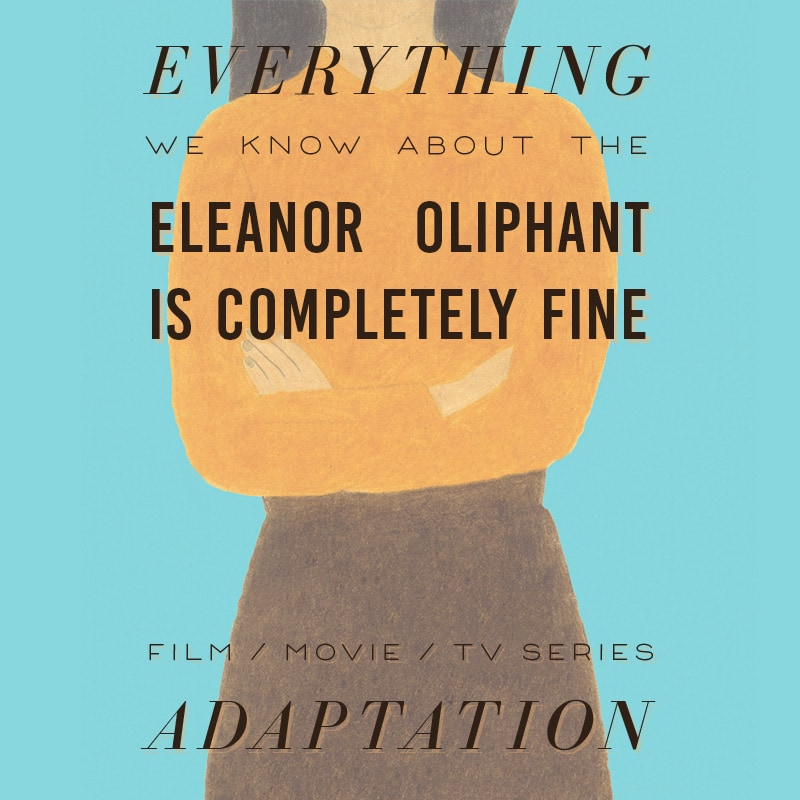 eleanor oliphant movie cast release date