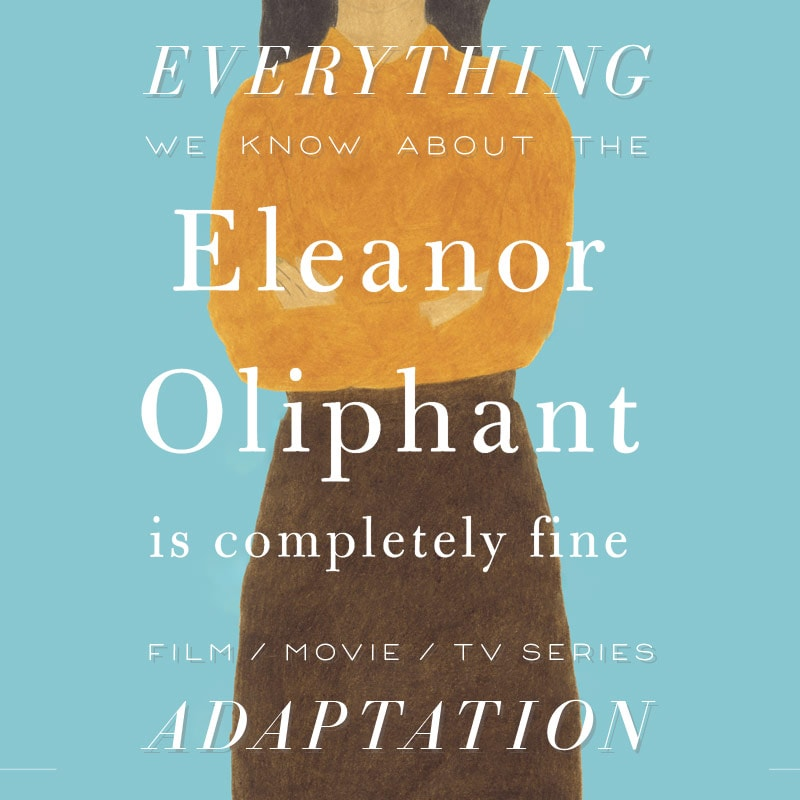 eleanor oliphant is completely fine movie release date cast adaptation reese witherspoon