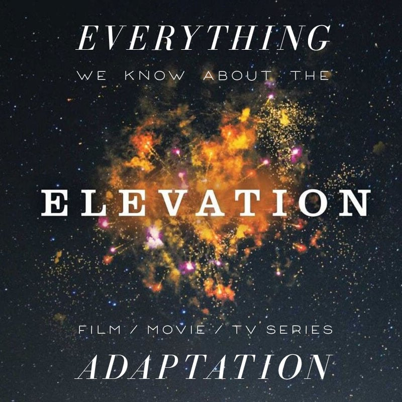 Elevation  movie trailer release date cast adaptation