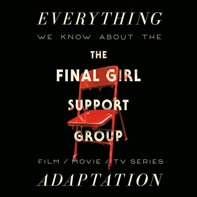 the final girl support group movie trailer release date cast adaptation